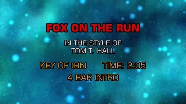 Tom T. Hall - Fox On The Run