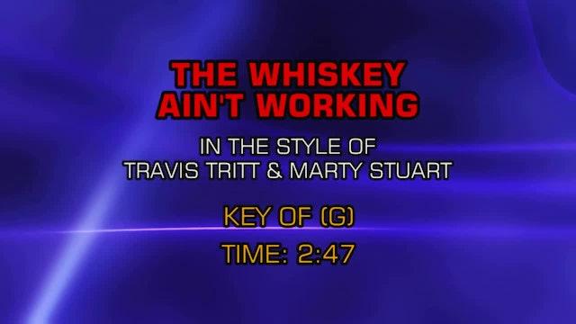 Marty Stuart & Travis Tritt - Whiskey Ain't Workin', The