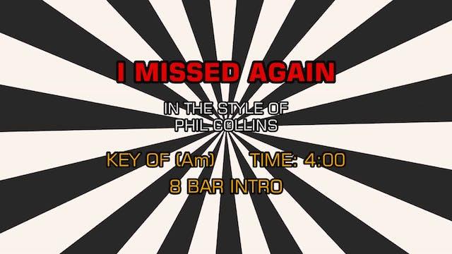 Phil Collins - I Missed Again