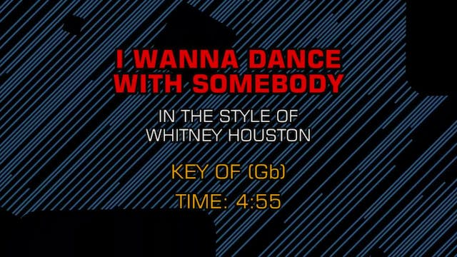 Whitney Houston - I Wanna Dance With ...