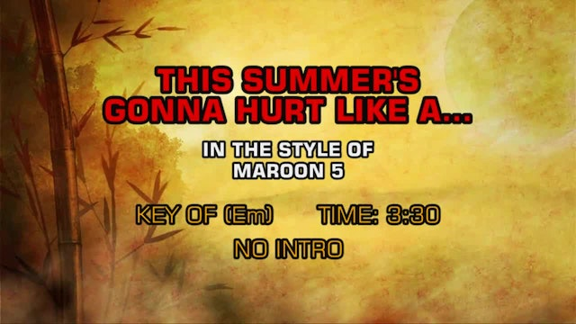 Maroon 5 - This Summer's Gonna Hurt Like A…