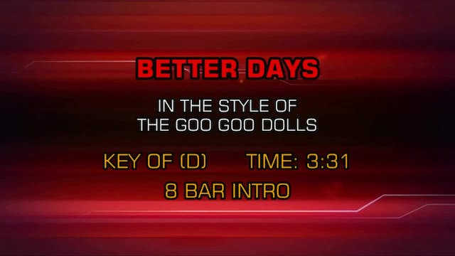 Goo Goo Dolls - Better Days