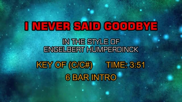 Engelbert Humperdinck - I Never Said ...