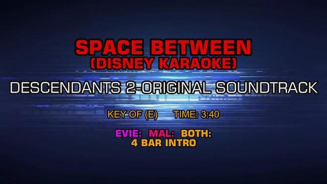 Descendants 2-Original Soundtrack - Space Between