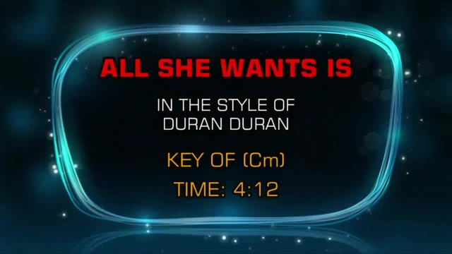 Duran Duran -All She Wants Is