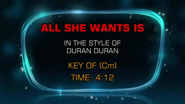 Duran Duran -All She Wants Is