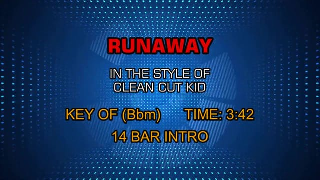 Clean Cut Kid - Runaway