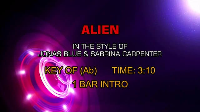 Jonas Blue & Sabrina Carpenter - Alien