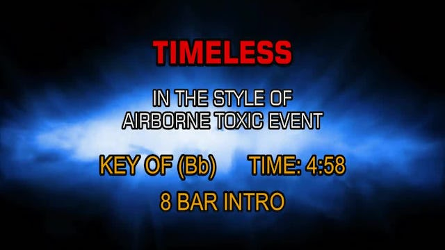 Airborne Toxic Event - Timeless