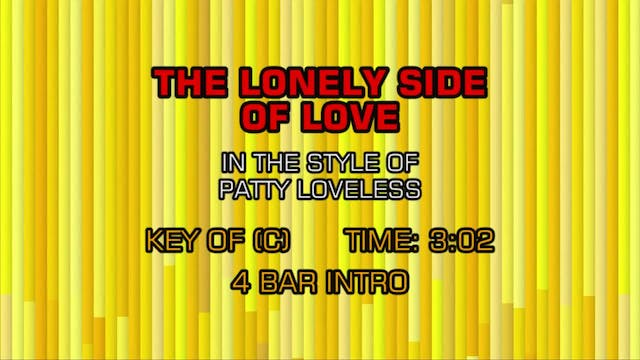 Patty Loveless - Lonely Side Of Love,...