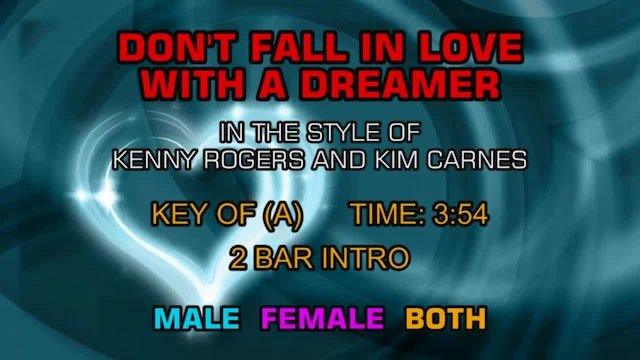 Kenny Rogers And Kim Carnes - Don't Fall In Love With A Dreamer