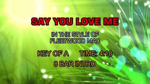 Fleetwood Mac - Say You Love Me