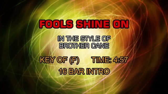 Brother Cane - Fools Shine On