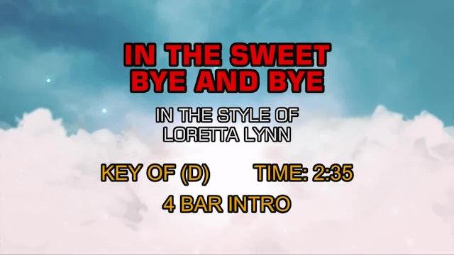 Loretta Lynn - In The Sweet Bye And Bye
