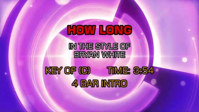 Bryan White - How Long