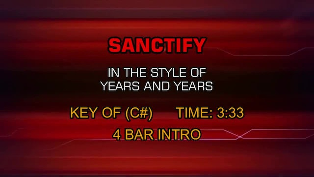 Years and Years - Sanctify