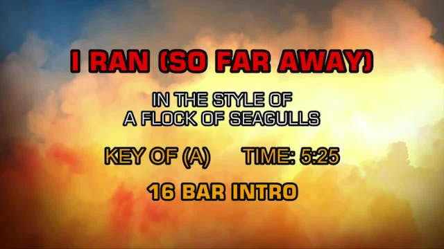 A Flock Of Seagulls - I Ran (So Far A...