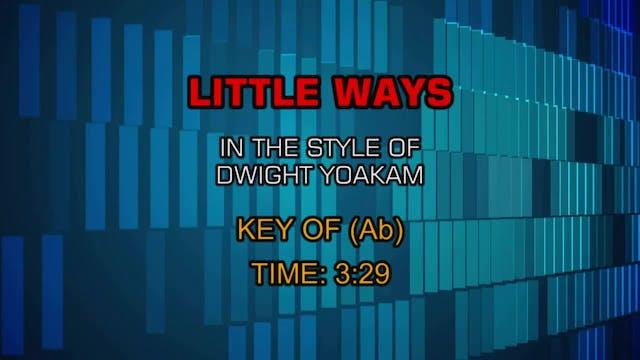 Dwight Yoakam - Little Ways