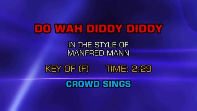 Manfred Mann - Do Wah Diddy Diddy