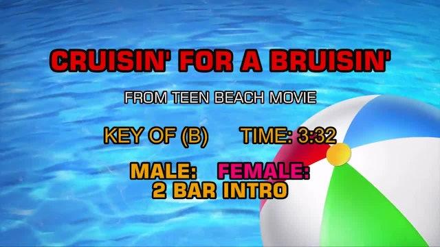 Teen Beach Movie - Cruisin' For A Bruisin'