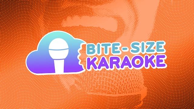 Bite-Size Karaoke