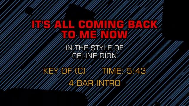 Celine Dion - It's All Coming Back To...