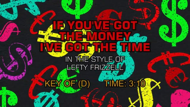 Lefty Frizzell - If You've Got The Mo...