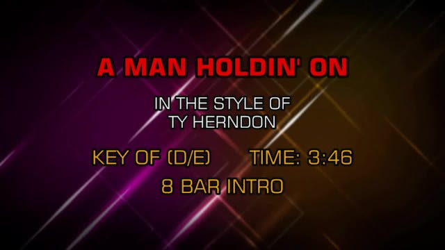 Ty Herndon - A Man Holdin' On
