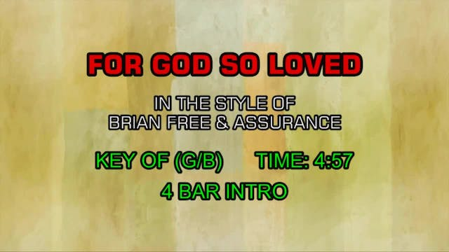 Brian Free & Assurance - For God So Loved