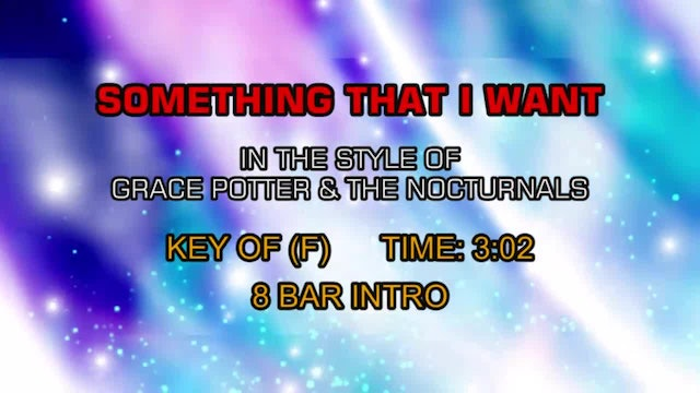 Grace Potter & The Nocturnals - Something That I Want
