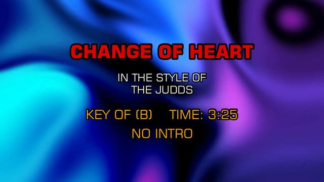 The Judds - Change Of Heart