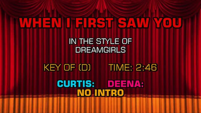Dreamgirls (Musical) - When I First S...