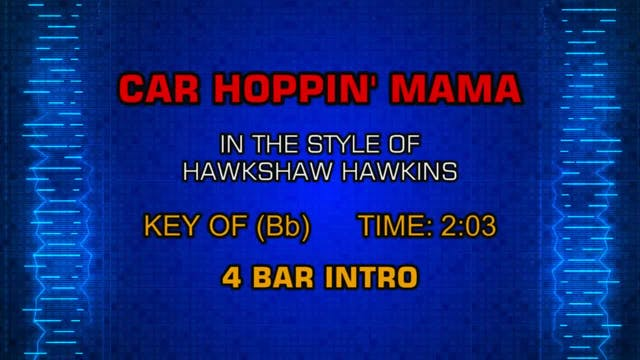 Hawkshaw Hawkins - Car Hoppin' Mama