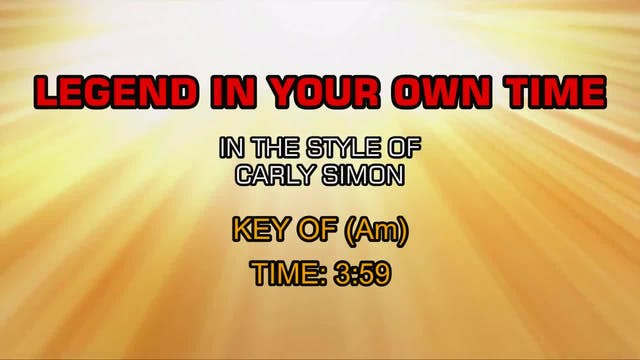 Carly Simon - Legend In Your Own Time