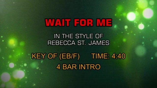 Rebecca St. James - Wait For Me
