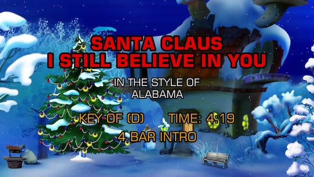 Alabama - Santa Claus I Still Believe In You