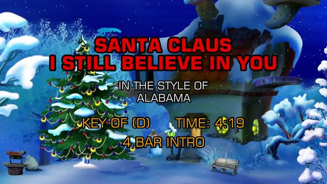 Alabama - Santa Claus I Still Believe...