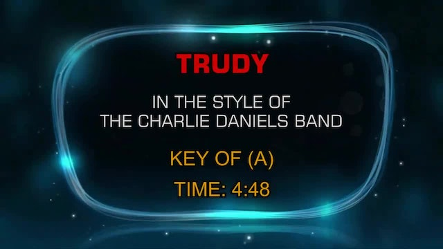 Charlie Daniels Band, The - Trudy