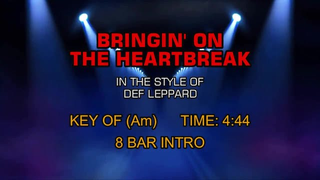 Def Leppard - Bringin' On The Heartbreak