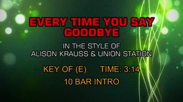 Alison Krauss & Union Station - Every...