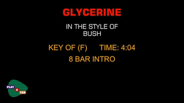 Bush - Glycerine - Play A Tab