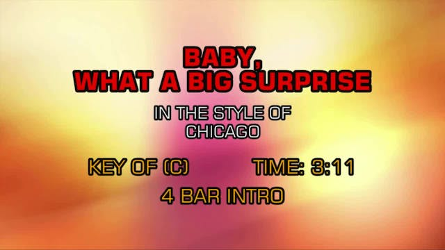 Chicago - Baby, What A Big Surprise