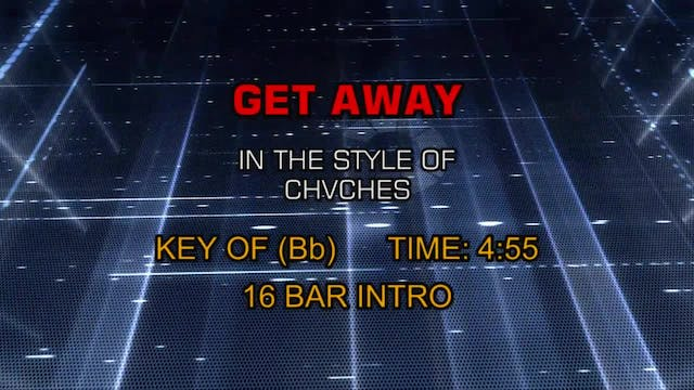 Chvches - Get Away
