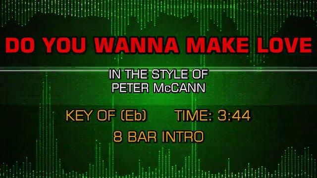 Peter McCann - Do You Wanna Make Love