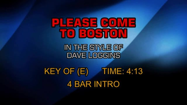 Dave Loggins - Please Come To Boston