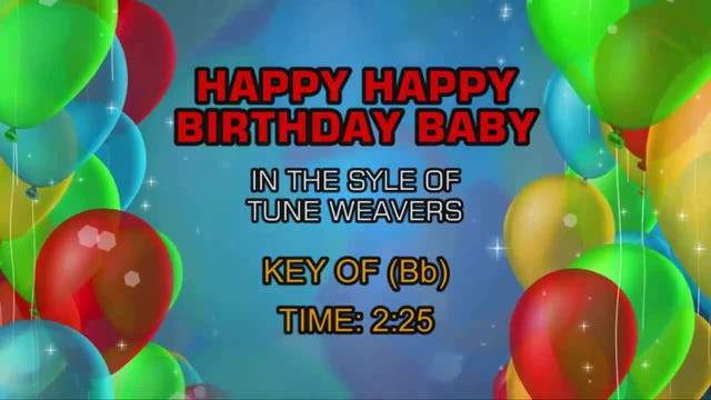 Tune Weavers - Happy, Happy Birthday Baby