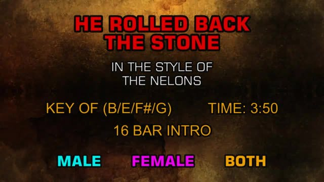 Nelons - He Rolled Back The Stone