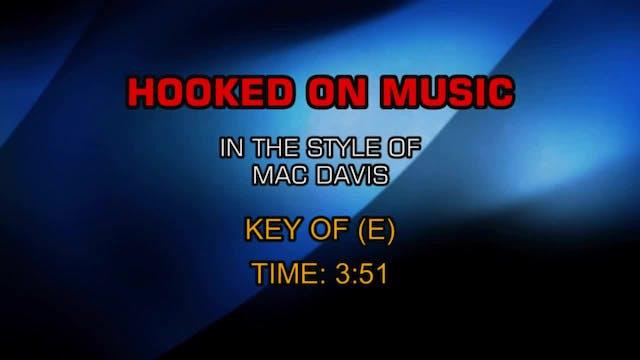 Mac Davis - Hooked On Music