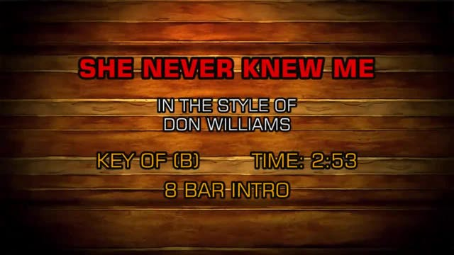 Don Williams - She Never Knew Me