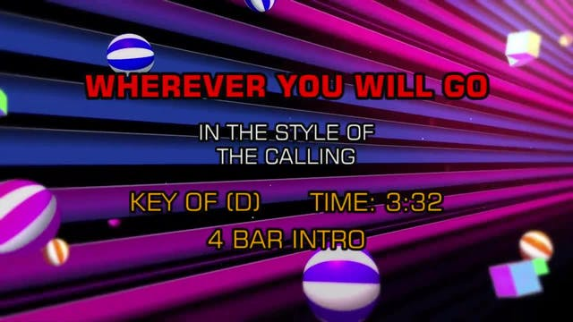 Calling, The - Wherever You Will Go